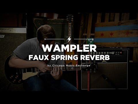 Quick Riffs: Wampler Spring Reverb Pedal