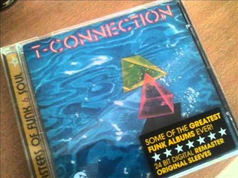 T-Connection - The Best Of My Love