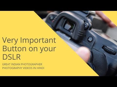 Very Important Button on your DSLR | Photography Tips and Tricks in Hindi