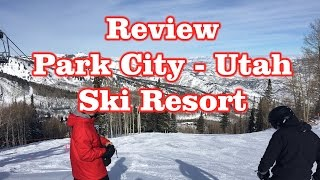 Ski Utah - Review Park City - Utah Ski Resort
