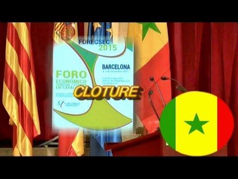 AMBASSADE DU SENEGAL EN ESPAGNE BUREAU ECONOMIQUE ET CULTUREL FORESEC 2015 DEUXIEME JOURNEE CLOTURE