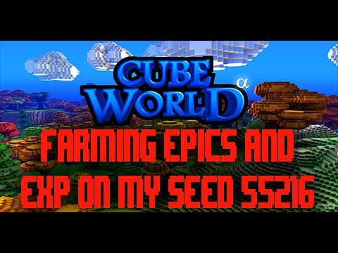 Cube World Farming Epics and Experience on my Seed #55216!!