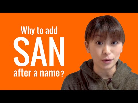 Ask A Japanese Teacher! When To Add SAN After A Name?