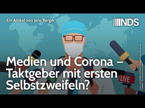 Medien und Corona – Taktgeber mit ersten Selbstzweifeln?   Jens Berger   NDS   22.09.2020