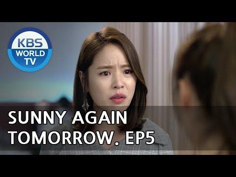 Sunny Again Tomorrow | 내일도 맑음 - Ep.5 [SUB : ENG,CHN,IND / 2018.05.17]