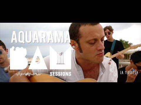 Aquarama - Seaplanes (Live Acoustic) - BAM Session @ La Terrazza