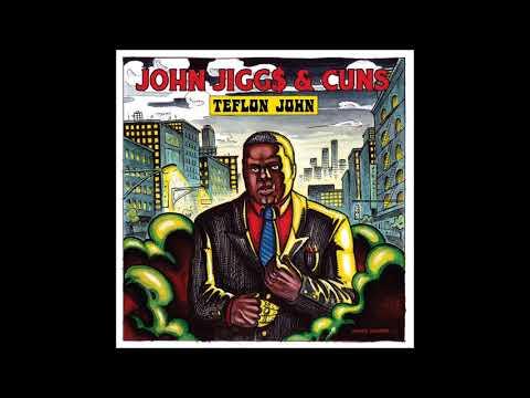 John Jigg$ & Cuns - Teflon John (Full EP)