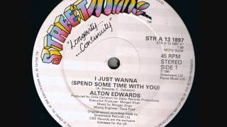 Alton Edwards -- I Just Wanna (Spend Some Time With You) 1981 Instrumental version