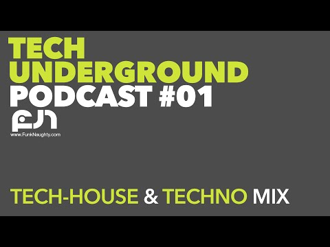 Tech House & Techno Mix - Tech Underground 01