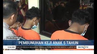 Bocah 5 Tahun Dibunuh Kakak dan Ibu Angkat