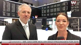 """Mr. Dax Dirk Müller: """"So müssen Sie 2016 richtig investieren"""""""