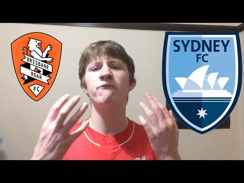 BRISBANE ROAR VS SYDNEY FC | MATCH PREVIEW