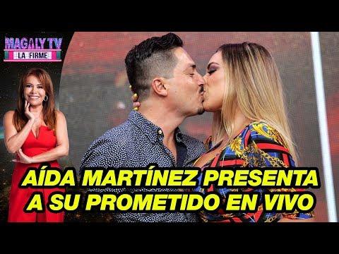 ¡Por primera vez! Aída Martínez presenta a su prometido en vivo