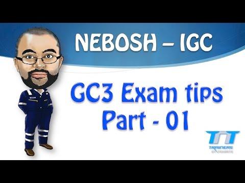 NEBOSH GC3 / IGC3 Exam tips - Part 01