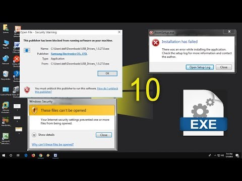 How To Fix .exe Setup Files Not Opening In Windows 10 (These Files Can't Be Opened)