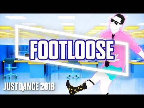 Just Dance 2018: Footloose | Official Track Gameplay [US]