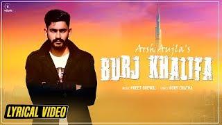 Burj Khalifa : Arsh Aujla | Yaariyan Records | New Punjabi Song 2019 | Latest Punjabi Song 2019