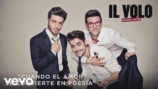 Il Volo - Cuando el Amor Se Convierte en Poesía (Cover Audio)