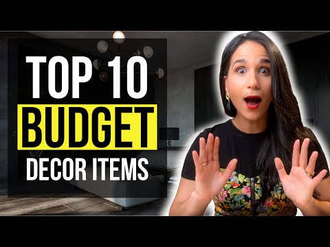 INTERIOR DESIGN TOP 10 BUDGET DECOR Items for your HOME