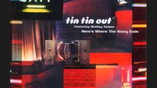 Tin Tin Out feat.Shelley Nelson - Here