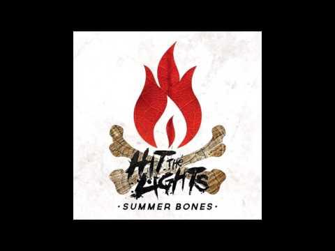 Hit The Lights Summer Bones (Full Album 2015)