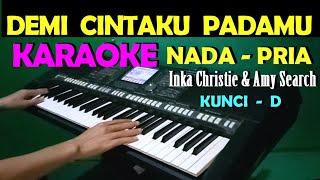 CINTA KITA - Inka Christie & Amy Search   KARAOKE NADA COWOK/PRIA