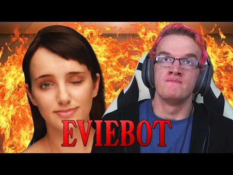 SHE'S A SLUT!! - EvieBot Funny Moments