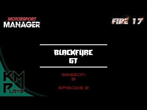 Lets Play Motorsport Manager Modded FIRE Mod Season 6 Episode 2 MM FIRE 2017