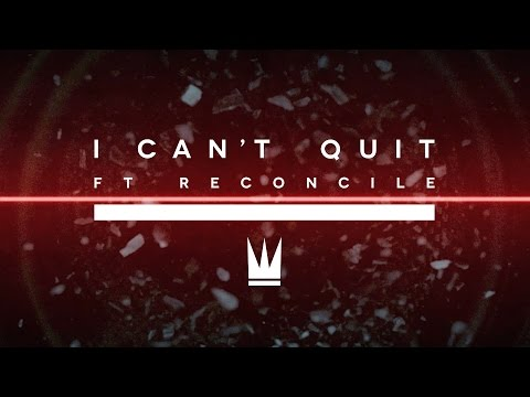 Capital Kings - I Can't Quit (ft. Reconcile) [Official Music Video]