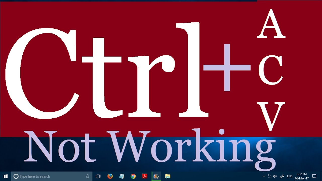 Ctrl A Ctrl C And Ctrl V Not Working In Windows 10 (3
