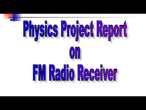 FM Radio Receiver Project Report Physics XII CBSE - YouTube