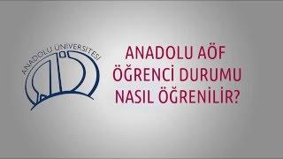 Öğrenci Durumu Nasıl Öğrenilir? Anadolu Üniversitesi Açıköğretim Aöf