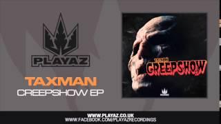 Taxman - Creepshow EP - Playaz Recordings