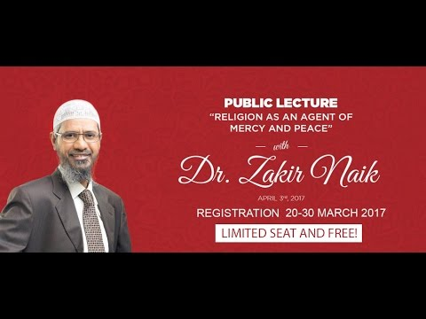 Public Lecture with Dr. Zakir Naik