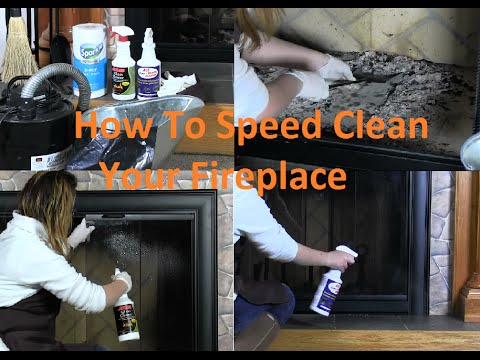 How to Speed Clean Your Fireplace In Approximately 15 Minutes