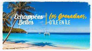 Les Grenadines, d'île en île - Échappées belles