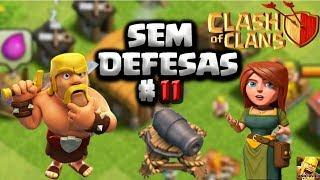 CLASH OF CLANS - EVOLUINDO UMA VILA SEM DEFESAS #11 FIM DO CLÃ ??