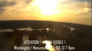 ATTENTION !  NIBIRU VISIBLE ! Washington,   Monument 2015-08-13 7-8pm