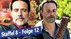 The Walking Dead Staffel 8: Die 10 denkwürdigsten Momente aus Folge 12