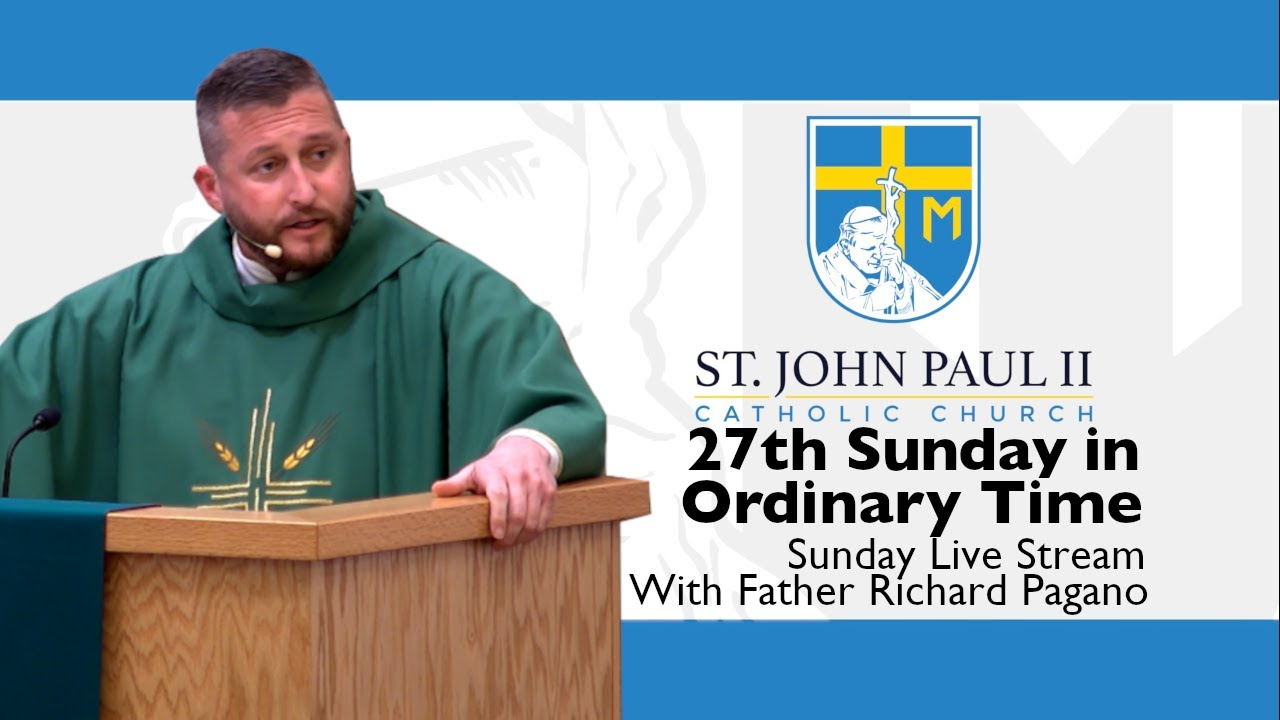 Download SJP2-27th Sunday in Ordinary Time with Father Richard Pagano and Bishop Felipe J. Estévez