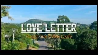 Ragga Siai Love Letter ft Wee Leafy.mp3