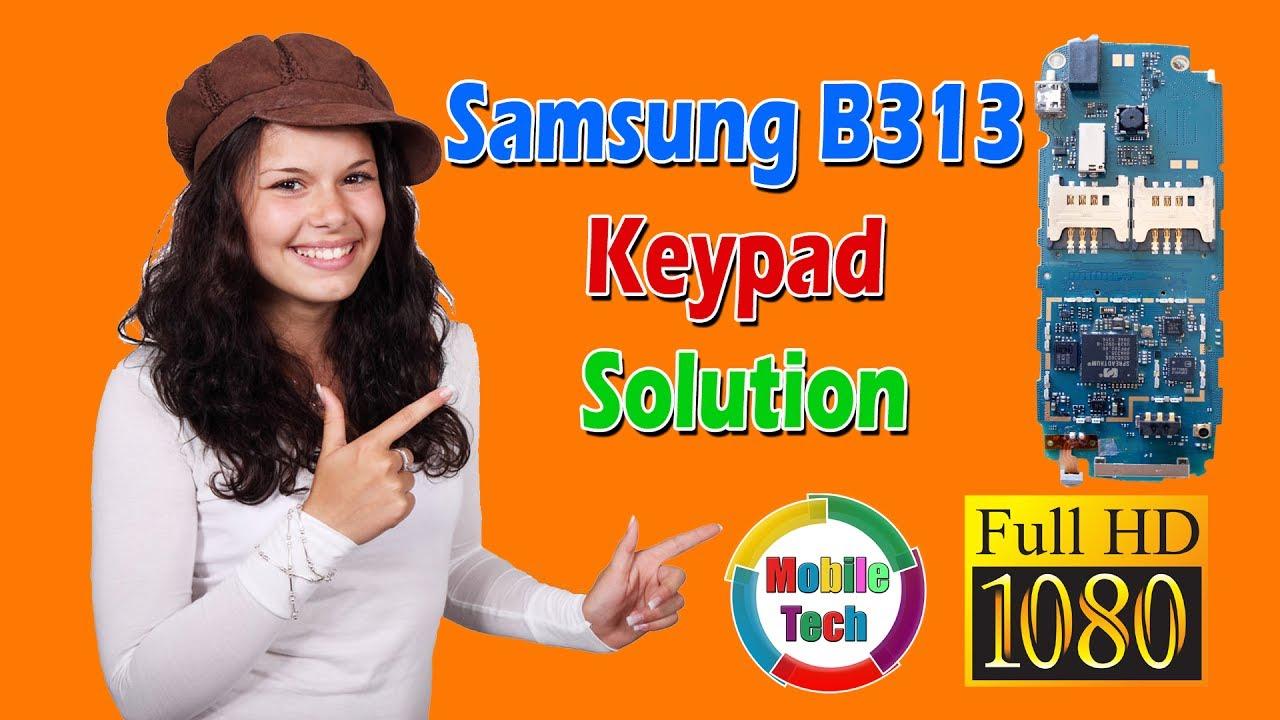Samsung B313 Keypad Solution | Samsung B313 Keypad Problem - YouTube