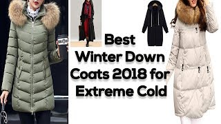 Winter jackets for women || Best winter down coats 2018 for extreme cold