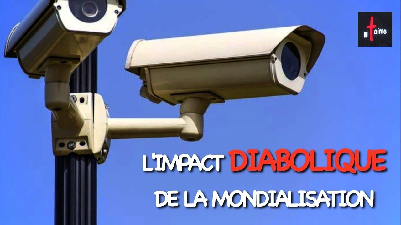 L'IMPACT DIABOLIQUE DE LA MONDIALISATION