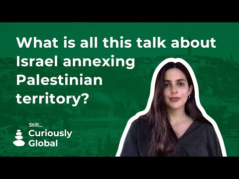 What is all this talk about Israel annexing Palestinian terr