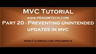 Part 20  Preventing unintended updates in mvc