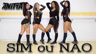 Baixar Sim ou Nao - Anitta - Cia NinaMaya