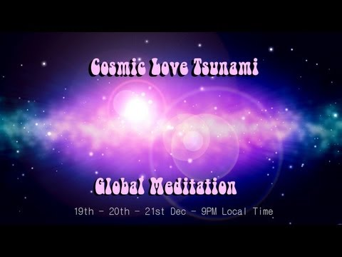 Cosmic Love Tsunami Global Meditation