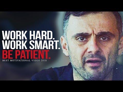 WORK HARD AND BE PATIENT - Best Motivational Video for Success | Gary Vaynerchuk Motivation