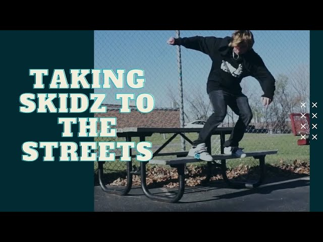 Taking Skidz to the Streets - Best Alternative of Soap Shoes